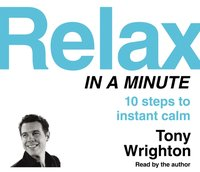 Relax in a Minute - Tony Wrighton - audiobook