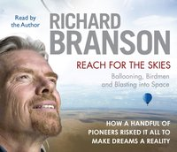 Reach for the Skies - Sir Richard Branson - audiobook