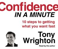 Confidence in a Minute - Tony Wrighton - audiobook