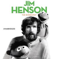 Jim Henson - Brian Jay Jones - audiobook