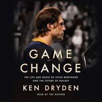 Game Change - Ken Dryden - audiobook