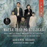 Water Tossing Boulders - Adrienne Berard - audiobook