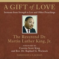 Gift of Love - Jr. Dr. Martin Luther King - audiobook