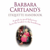 Barbara Cartland's Etiquette Handbook - Barbara Cartland - audiobook