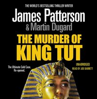 Murder of King Tut - James Patterson - audiobook