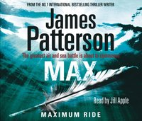 Maximum Ride: Max - James Patterson - audiobook