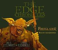 Edge Chronicles 9: Freeglader - Paul Stewart - audiobook