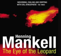 Eye Of The Leopard - Henning Mankell - audiobook