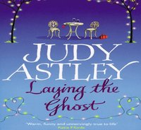 Laying The Ghost - Judy Astley - audiobook