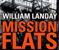 Mission Flats - William Landay - audiobook