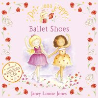 Princess Poppy: Ballet Shoes - Janey Louise Jones - audiobook