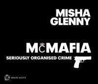 McMafia Brain Shot - Misha Glenny - audiobook