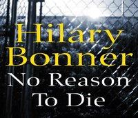 No Reason To Die - Hilary Bonner - audiobook