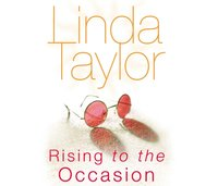 Rising To The Occasion - Linda Taylor - audiobook
