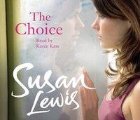 Choice - Susan Lewis - audiobook
