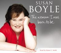 Woman I Was Born To Be - Susan Boyle - audiobook