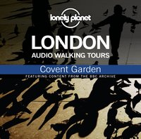 Lonely Planet Audio Walking Tours: London: Covent Garden - Anna Lea - audiobook