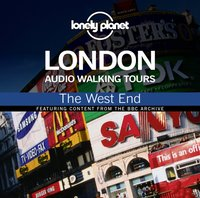 Lonely Planet Audio Walking Tours: London: The West End - Wayne Holloway-Smith - audiobook
