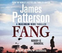 Maximum Ride: Fang - James Patterson - audiobook