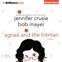 Agnes and the Hitman - Jennifer Crusie - audiobook