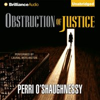 Obstruction of Justice - Perri O'Shaughnessy - audiobook
