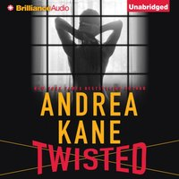 Twisted - Andrea Kane - audiobook