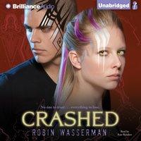 Crashed - Robin Wasserman - audiobook