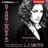 Secret Vampire - L. J. Smith - audiobook