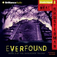 Everfound - Neal Shusterman - audiobook