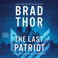 Last Patriot - Brad Thor - audiobook