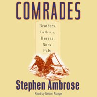 Comrades - Stephen E. Ambrose - audiobook