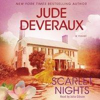 Scarlet Nights - Jude Deveraux - audiobook