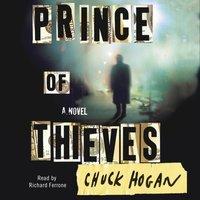 Prince of Thieves - Chuck Hogan - audiobook