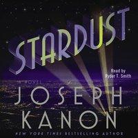 Stardust - Joseph Kanon - audiobook