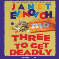 Three to Get Deadly - Janet Evanovich - audiobook