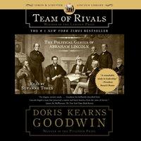 Team of Rivals - Doris Kearns Goodwin - audiobook