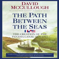 Path Between the Seas - David McCullough - audiobook