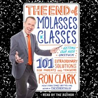 End of Molasses Classes - Ron Clark - audiobook