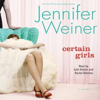 Certain Girls - Jennifer Weiner - audiobook