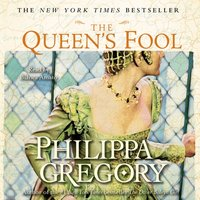 Queen's Fool - Philippa Gregory - audiobook