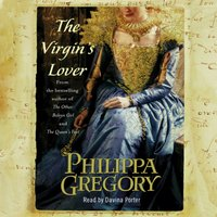 Virgin's Lover - Philippa Gregory - audiobook