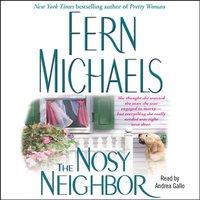 Nosy Neighbor - Fern Michaels - audiobook