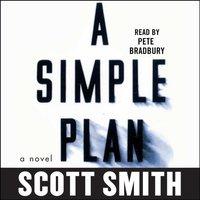 Simple Plan - Scott Smith - audiobook