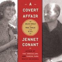Covert Affair - Jennet Conant - audiobook