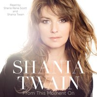 From This Moment On - Shania Twain - audiobook