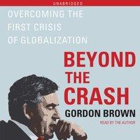 Beyond the Crash - Gordon Brown - audiobook
