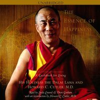 Essence of Happiness - His Holiness the Dalai Lama - audiobook