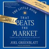 Little Book That Still Beats the Market - Joel Greenblatt - audiobook