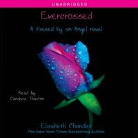 Evercrossed - Elizabeth Chandler - audiobook