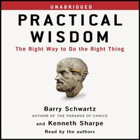 Practical Wisdom - Barry Schwartz - audiobook
